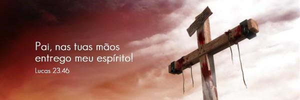 As 7 Frases De Cristo Na Cruz 7ªparte Bispo Júlio Freitas Blog